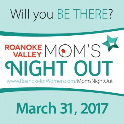 Roanoke Valley Mom's Night Out
