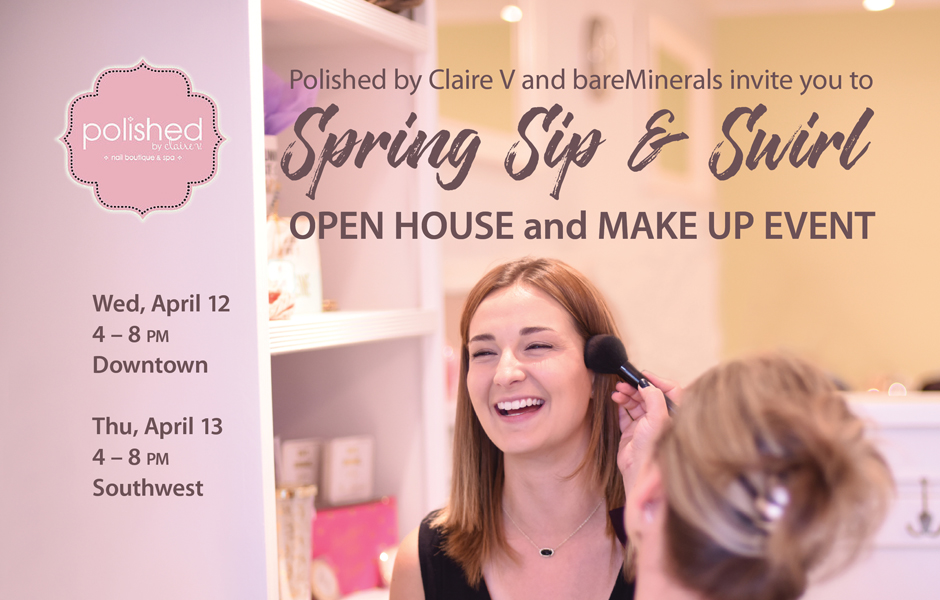 Spring Sip & Swirl Open House Make Up Event